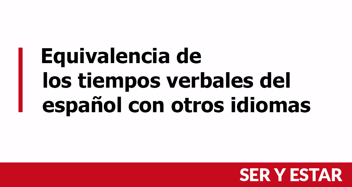 Tiempos verbales del español